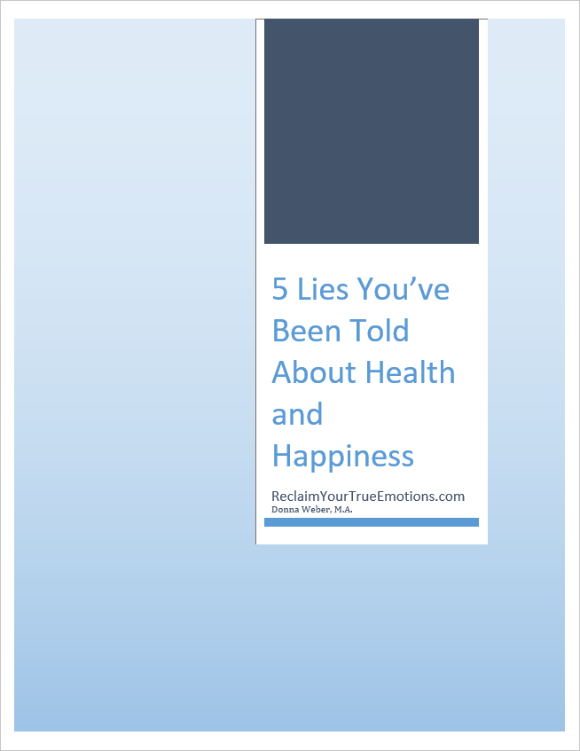5 lives you've been told about your health and happiness